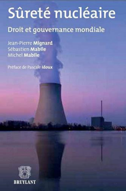 Sûreté nucléaire : Droit et gouvernance mondiale