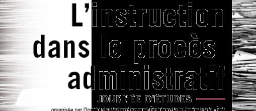 Philippe Azouaou participe à un séminaire sur l'instruction dans le procès administratif