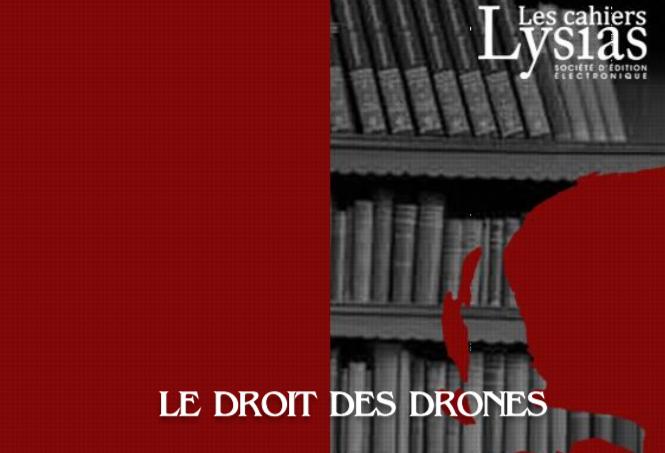 Cahier Lysias – Le droit des drones