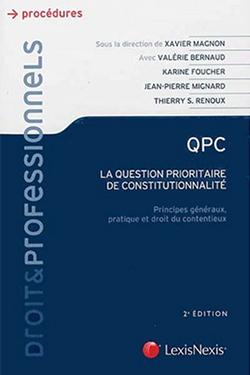 QPC, La question prioritaire de constitutionnalité : Pratique et contentieux